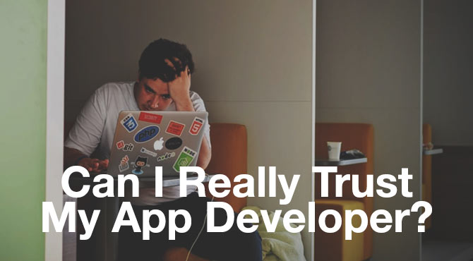 can i really trust my app developer